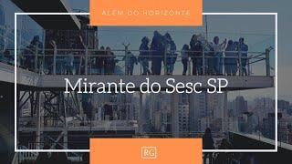 Além do Horizonte   Mirante do Sesc São Paulo