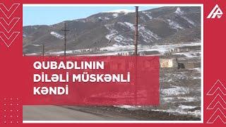 Qubadlı rayonunun Diləli Müskənli kəndi - ŞƏRHSİZ