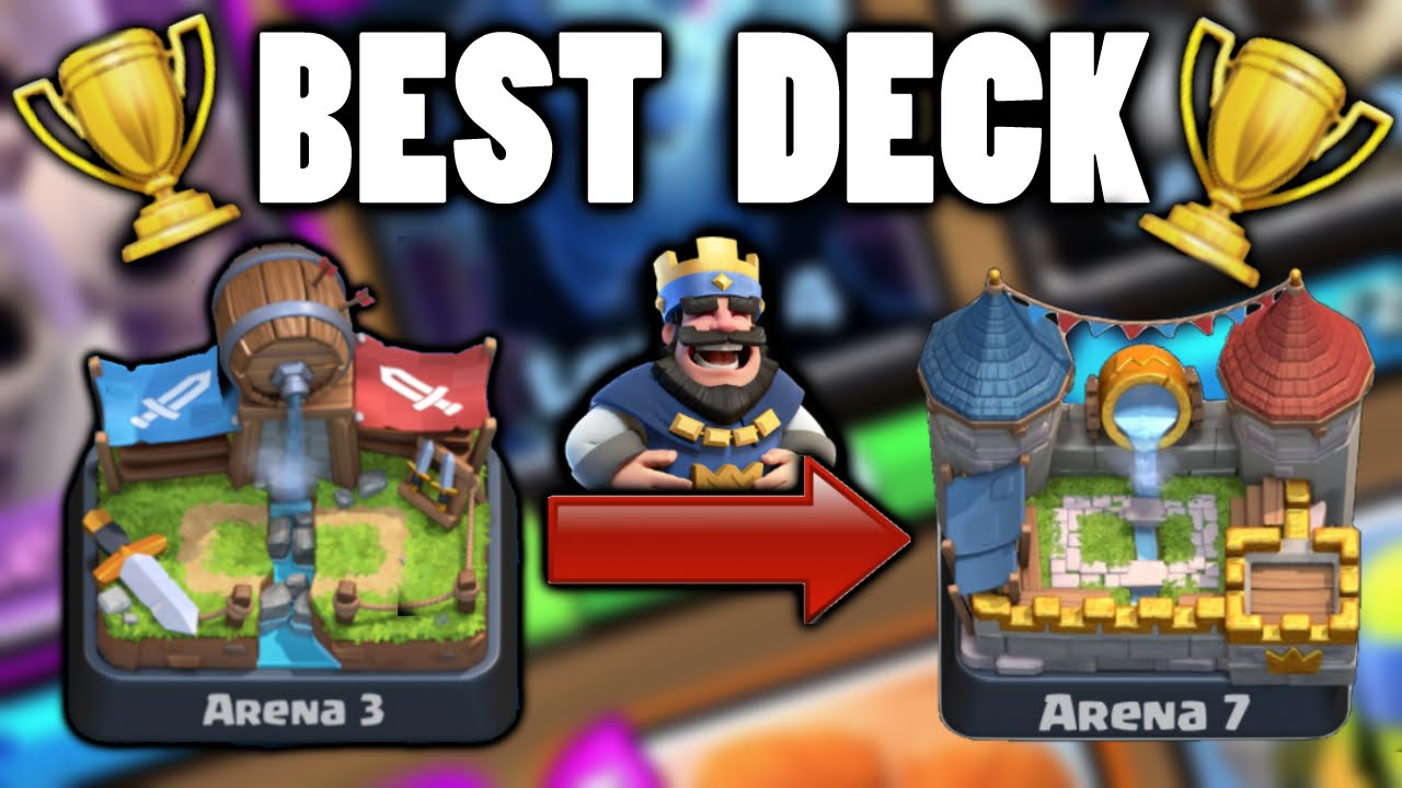 Deck imbattable monter arena 3 arena 7 clash royale for Clash royale deck arc x