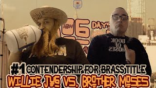 #1 Contendership For Brass Title: Willie Jug vs. Brother Moses (Dog Days Of Summer)
