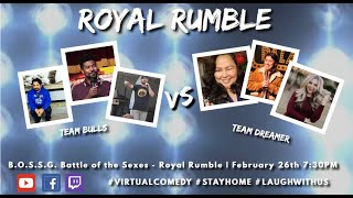 BOSSG - Battle of the Sexes Royal Rumble