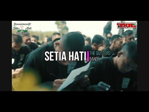 Lagu PSHT - The Quitters Band ( Judul: Setia Hati )