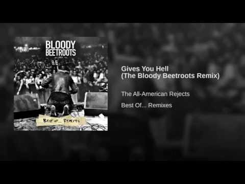 Gives You Hell (The Bloody Beetroots Remix)