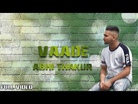 Vaade Sung by Abhi Thakur | Latest Punjabi Songs 2019 | Dollar Art Music