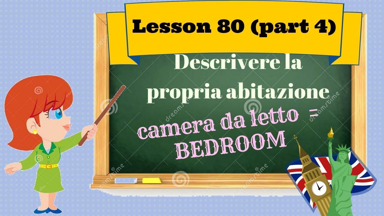 Descrivere Una Stanza Da Letto In Inglese.Corso Di Inglese 80 Parte4 Descrizione Casa Camera Da Letto Youtube