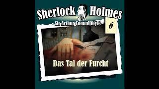 Sherlock Holmes (Die Originale) - Fall 06: Das Tal der Furcht (Komplettes Hörspiel)