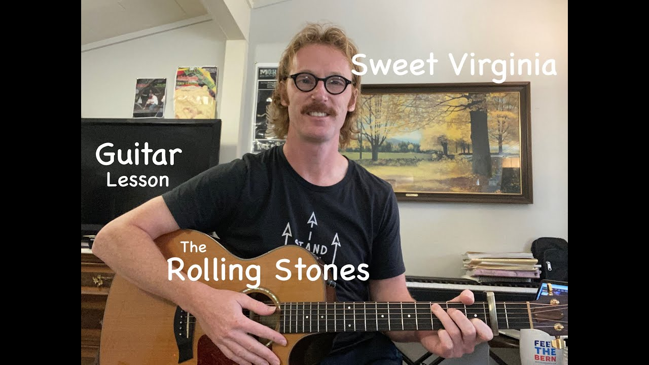 Sweet Virginia Guitar Lesson   Rolling Stones   Intro and Chords