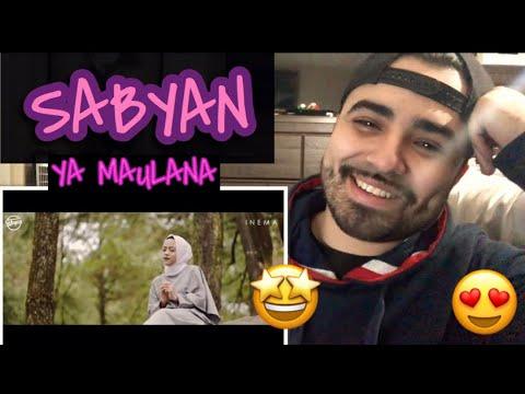 Reaction To Sabyan Ya Maulana