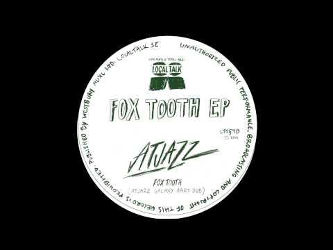 Atjazz - Fox Tooth (Atjazz Galaxy Aart Dub) (12'' - LT059, Side B) 2015