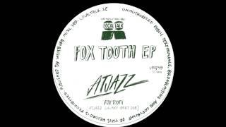 Atjazz - Fox Tooth (Atjazz Galaxy Aart Dub) (12