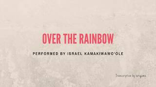 "Baixar Over the Rainbow - Israel ""IZ"" Kamakawiwo'ole - Transcription by iurigama"