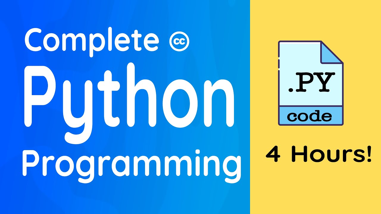 Complete Python Programming for Beginners: 4 Hours!