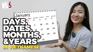 Days, Dates, Months, Years in Vietnamese | Learn Vietnamese with TVO