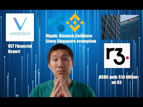 Vechain(VET) Financial report. Ripple, Coinbase, Binance given Singapore exemption. Livestream recap