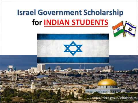 ISRAEL GOVERNMENT SCHOLARSHIP FOR INDIANS   FULL FUNDED   