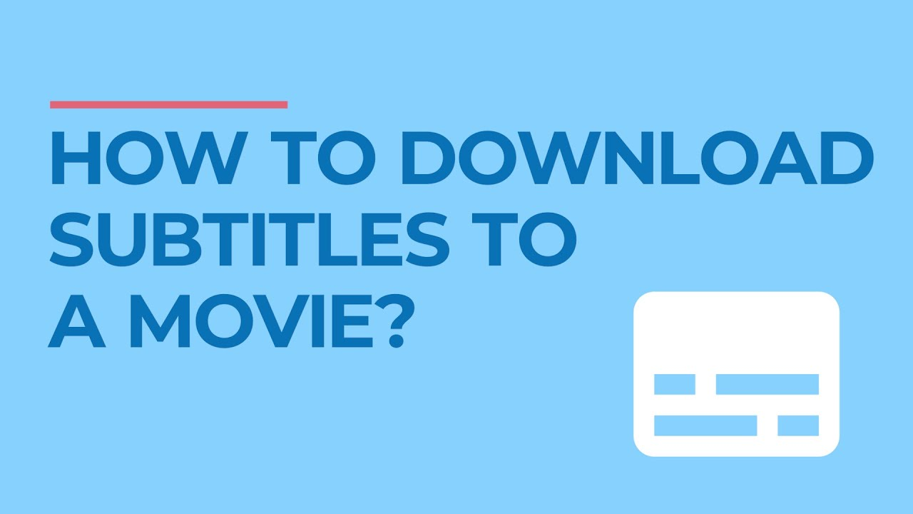 Download How to Download Subtitles to a Movie 💬 5 Free Sub Sites 📕