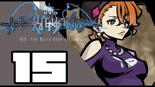 NEO: The World Ends with You -  WALKTHROUGH PLAYTHROUGH LET'S PLAY GAMEPLAY - Part 15
