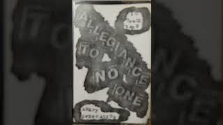 Allegiance To No One UK  UK82 punk  - song Allegiance To No One