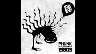 Phunk Investigation - 1980