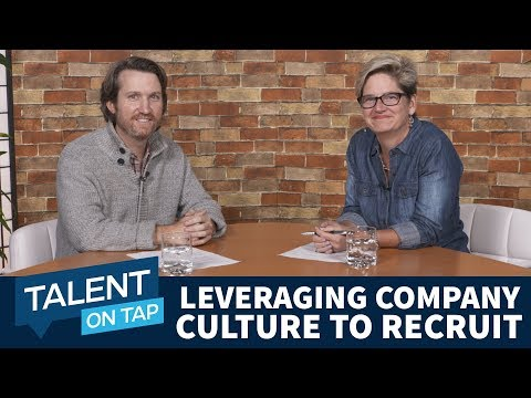 How To Leverage Company Culture To Recruit