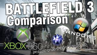 Battlefield 3 - Ps3, Xbox 360 and PC Comparison