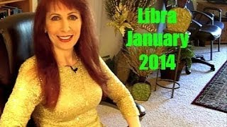 Libra January 2014 Astrology Forecast