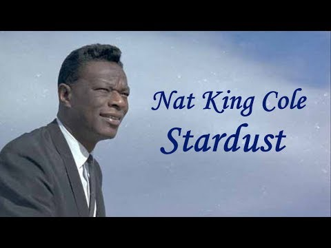 "Nat King Cole  ""Stardust"""