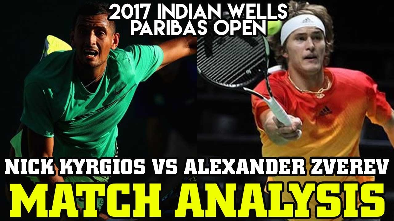 Nick Kyrgios Vs Alexander Zverev 2017 Indian Wells Paribas