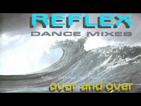 Reflex - Over And Over (Maxi)