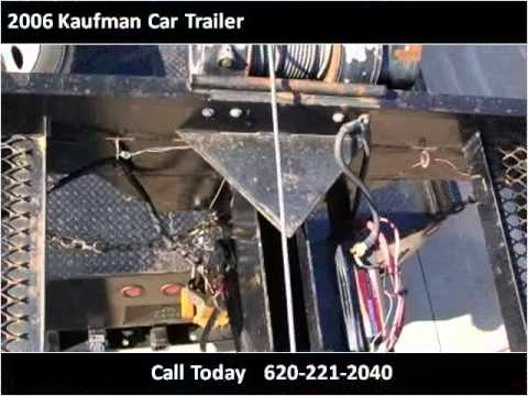 2006 Kaufman Car Trailer Used Cars Winfield Ks Youtube