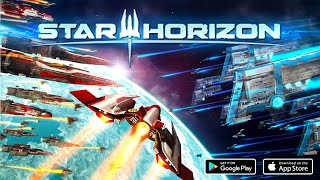 Star Horizon Android Gameplay HD