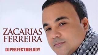 ZACARIAS FERREIRA MIX