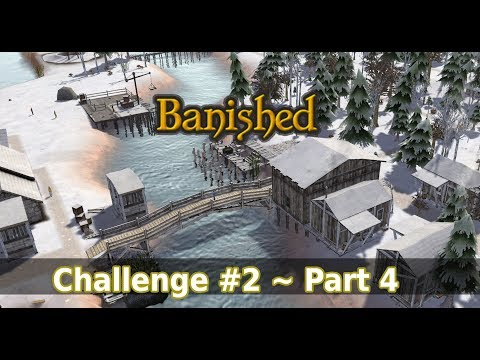 Banished Colonial Charter 1.71 Challenge #2 - KENDI64 - Part 4
