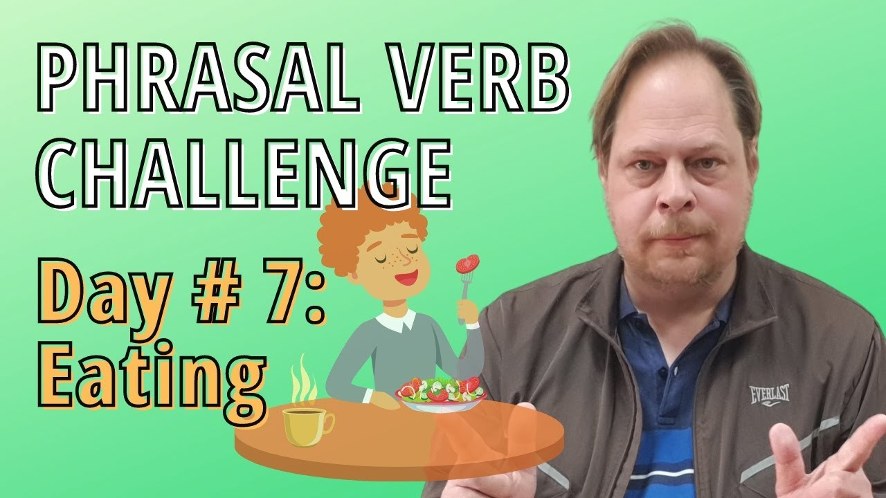 Let's Learn English Phrasal Verbs about Restaurants and Eating- How to use them