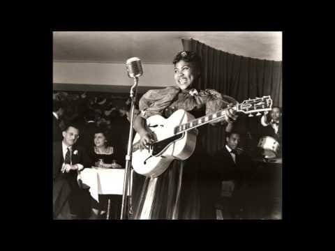 Sister Rosetta Tharpe- Singing In My Soul