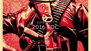 Sure Shot 2016 EDC