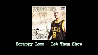 Scrappy Loco Let Them Show