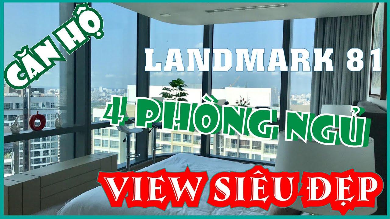 Trải Nghiệm Căn Hộ 4 Phòng Ngủ Sở Hữu   View Siêu Đẹp   Giá Siêu Tốt   Tại Landmark 81 Vinhomes