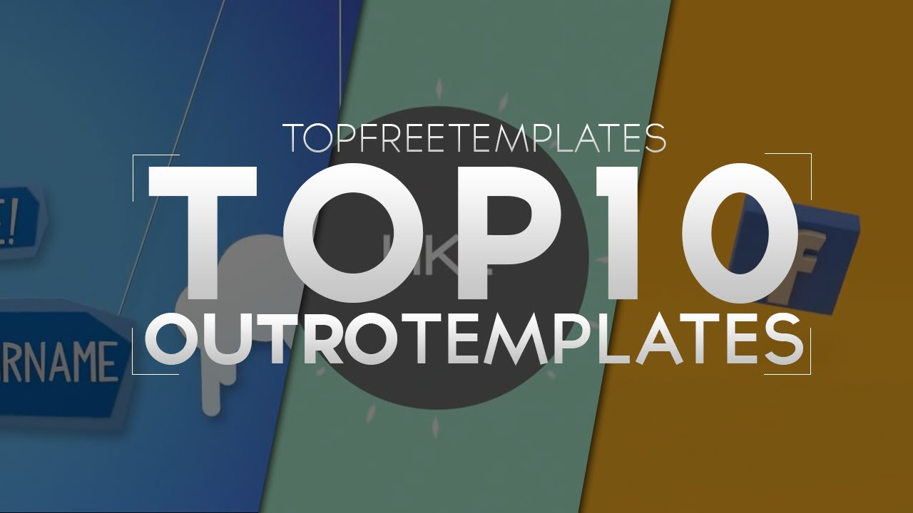 Best Top 10 Free Outro Templates Sony Vegas After Effects Cinema 4d You