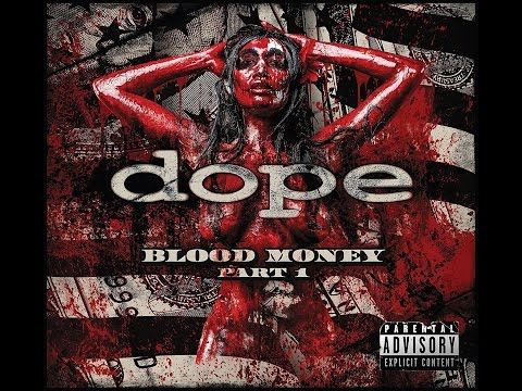 DOPE - Blood Money Part 1(The 2016 Edsel Dope interview)