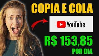 [NOVO] Ganhe R$ 153,85 Por Dia COPIANDO E COLANDO em 2021 - como ganhar dinheiro no youtube