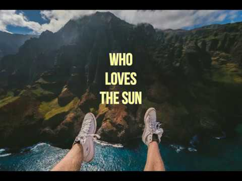 NU & JO KE - WHO LOVES THE SUN (LYRICS)
