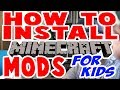 How to Install Minecraft Mods for Kids : PC : Windows : 2017