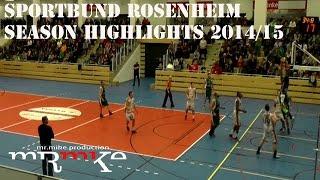 Sportbund Rosenheim SBR Season HIGHLIGHTS 2014/15
