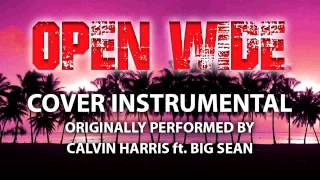Open Wide (Cover Instrumental) [In the Style of Calvin Harris ft. Big Sean]