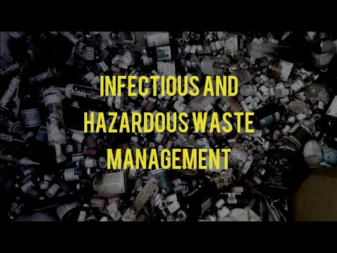 Infectious and Hazardous Waste Management
