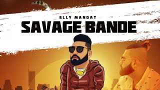 Elly Mangat (Rewind Album Full Video) SAVAGE | RBS | Latest Punjabi Songs 2019