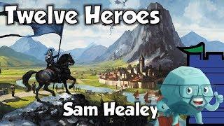 Twelve Heroes Review with Sam Healey