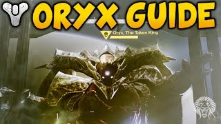 Destiny Kings Fall Raid: ORYX TUTORIAL! How To Kill Oryx Final Raid Boss Strategy (Completion Guide)