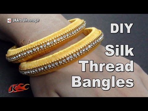 How to make Silk Thread Jewelry Bangles | JK Arts 982